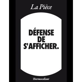 Ecusson DEFENSE DE S'AFFICHER noir